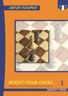 Boost Your Chess 1 : The Fundamentals, Paperback Book