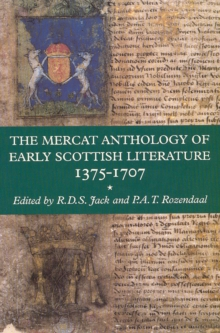 The Mercat Anthology of Early Scottish Literature 1375-1707, Paperback Book