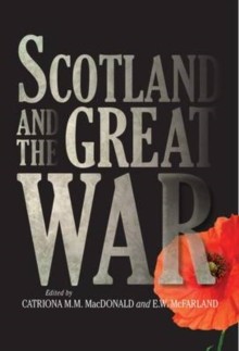 Scotland and the Great War, Paperback Book