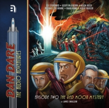 Dan Dare : The Red Moon Mystery, eAudiobook MP3 eaudioBook