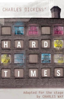Hard Times : Adapted for the Stage, Paperback Book