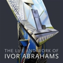 The Life and Work of Ivor Abrahams : Eden and Other Suburbs, Paperback Book