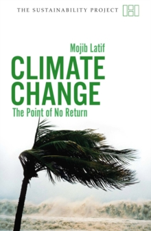 Climate Change : The Point of No Return, Paperback Book