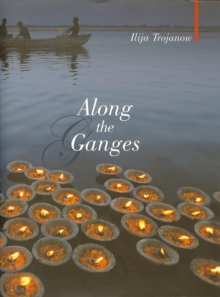 Along the Ganges, Paperback / softback Book