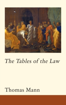 The Tables of the Law, Hardback Book