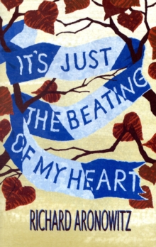 It's Just the Beating of My Heart, Paperback Book