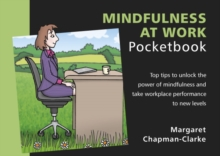 Mindfulness at Work Pocketbook, Paperback Book