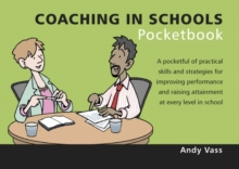 Coaching in Schools Pocketbook, Paperback / softback Book