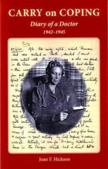 Carry on Coping : Diary of a Doctor 1942-1945, Paperback Book