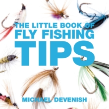 The Little Book of Fly Fishing Tips, Paperback / softback Book