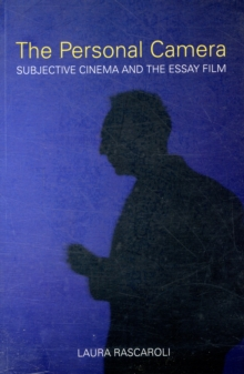 The Personal Camera - The Subjective Cinema and the Essay Film, Paperback / softback Book