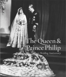 The Queen and Prince Phillip: The Platinum Album, Paperback Book