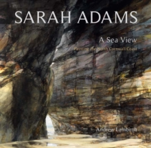 Sarah Adams : A Sea View, Hardback Book