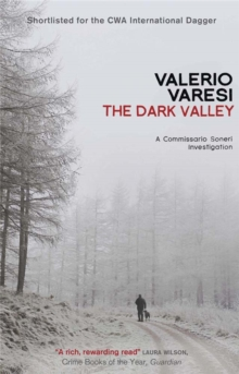 The Dark Valley : A Commissario Soneri Investigation, Paperback / softback Book