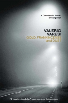 Gold, Frankincense and Dust : A Commissario Soneri Investigation, Paperback / softback Book