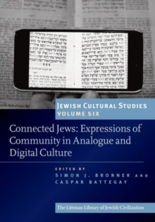 Connected Jews : Expressions of Community in Analogue and Digital Culture, Paperback / softback Book