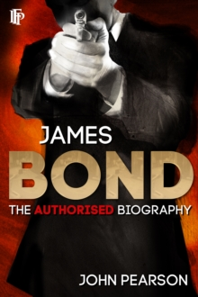 James Bond: The Authorised Biography, EPUB eBook