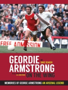 Geordie Armstrong: On the Wing, Hardback Book