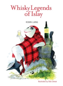Whisky Legends of Islay, Paperback Book
