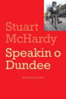 Speakin o Dundee, Paperback Book