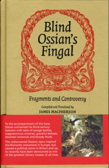 Blind Ossian's Fingal : Fragments and Controversy, Hardback Book