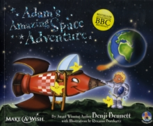 Adams Amazing Space Adventure : Adams Amazing Adventures, Paperback Book