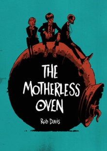 Motherless Oven, Paperback Book