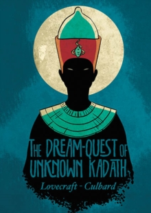 Dream-Quest of Unknown Kadath, Paperback / softback Book