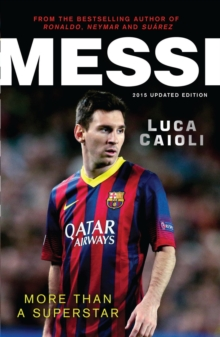 Messi - 2015 Updated Edition : More Than a Superstar, EPUB eBook