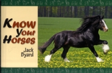 Know Your Horses, Paperback Book