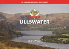 A Boot Up Ullswater : 10 Leisure Walks of Discovery, Hardback Book