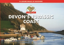 A Boot Up Devon's Jurassic Coast : 10 Leisure Walks of Discovery, Hardback Book