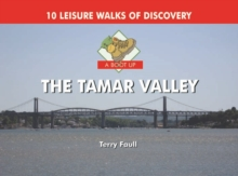 A Boot Up the Tamar Valley, Hardback Book