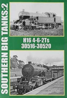 Southern Big Tanks : H16 4-6-2Ts : 30516-30520 Volume 2, Paperback Book