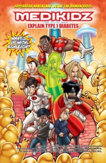 What's Up with Ashleigh? Medikidz Explain Type 1 Diabetes, Paperback / softback Book