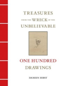 Treasures from the Wreck of the Unbelievable : One Hundred Drawings Vol II, Hardback Book