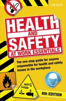 Health & Safety at Work Essentials : The one-stop guide for anyone responsible for health and safety issues in the workplace, EPUB eBook