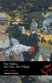 The Valley, The City, The Village, Paperback / softback Book