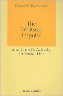 The Whitsun Impulse and Christ's Activity in Social Life, Paperback / softback Book