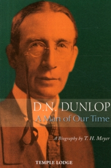 D. N. Dunlop, a Man of Our Time : A Biography, Paperback Book