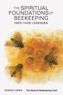 The Spiritual Foundations of Beekeeping, Paperback / softback Book