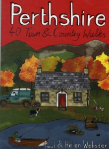 Perthshire : 40 Town and Country Walks, Paperback Book