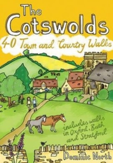 The Cotswolds : 40 Town and Country Walks, Paperback / softback Book