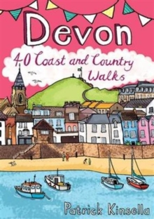 Devon : 40 Coast and Country Walks, Paperback / softback Book