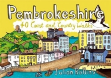 Pembrokeshire : 40 Coast and Country Walks, Paperback Book