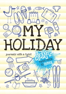 Rant & Rave - My Holiday, Paperback Book