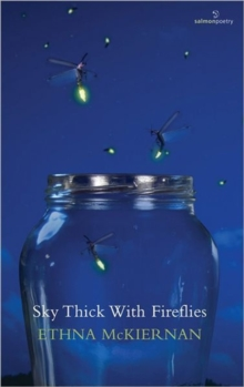 Sky Thick With Fireflies, Paperback Book
