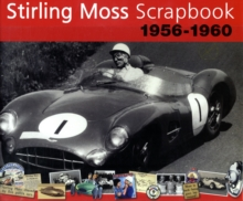 Stirling Moss Scrapbook 1956 - 1960, Hardback Book