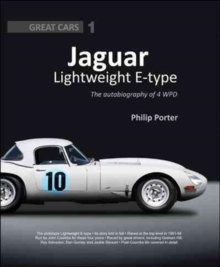 Jaguar Lightweight E-Type : The Autobiography of 4 WPD, Hardback Book