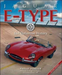 Jaguar E-Type: The Definitive History, Hardback Book